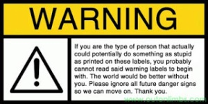 tph Funny-Warning-Label-Stupid-Idiots
